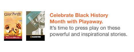 Celebrate Black History Month with Playaway.